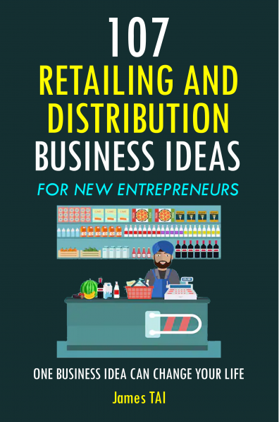 107 Retailing and Distribution Business Ideas For New Entrepreneurs