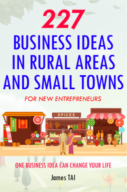 227 Business Ideas in Rural Areas and Small Towns For New Entrepreneurs