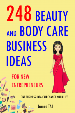 248 Beauty and Body Care Business Ideas For New Entrepreneurs